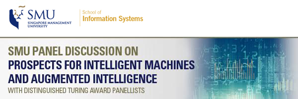 SMU Session and Panel on Prospects for Intelligent Machines and Augmented Intelligence
